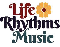 Life Rhythms Music