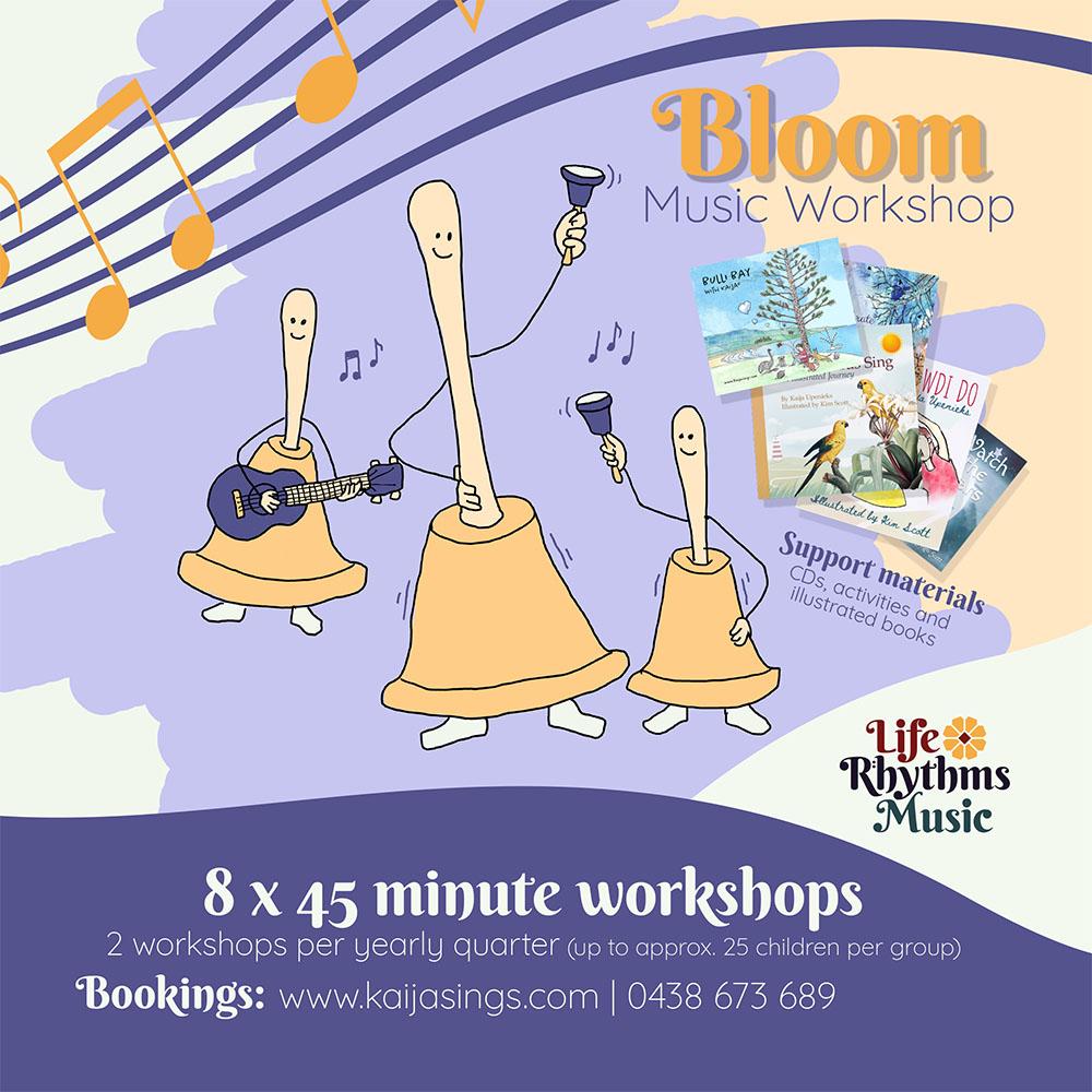 Life Rhythms Music, Workshop. Bloom