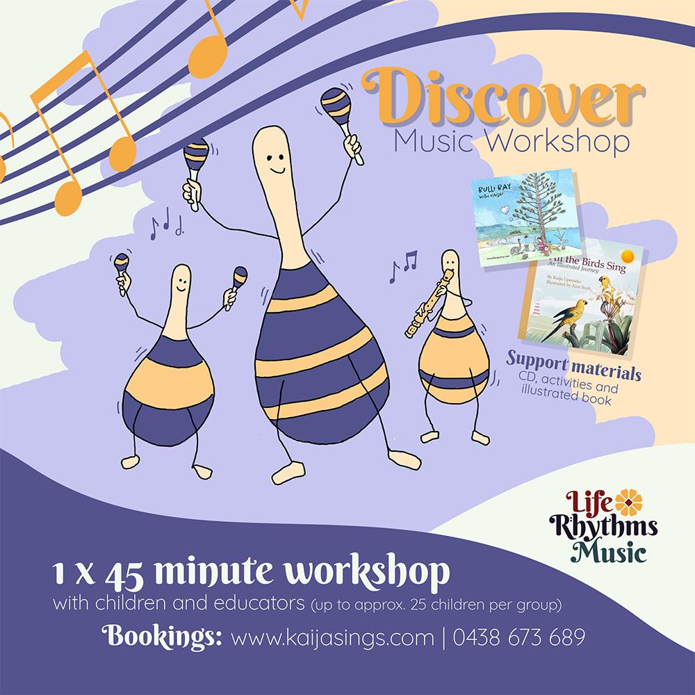 Life Rhythms Music, Workshop. Discover